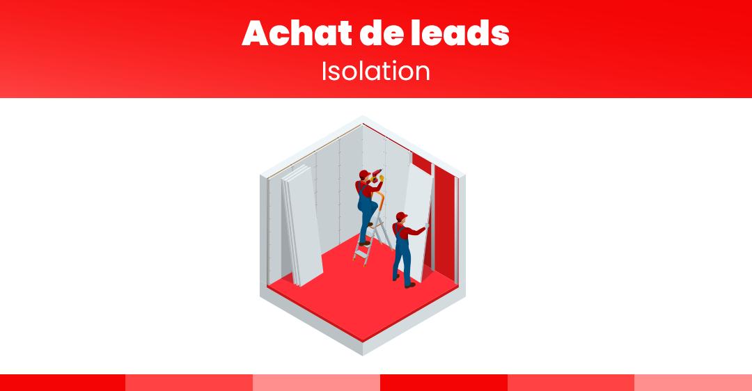 achat de leads pour isolation 1 euro